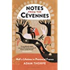 Notes from the Cévennes: Half a Lifetime in Provincial France (English Edition)