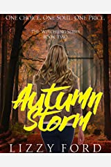 Autumn Storm (Witchling Series Book 2) Kindle Edition