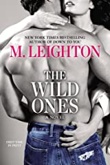 The Wild Ones (A Wild Ones Novel Book 1) Kindle Edition
