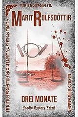 Marit Rolfsdóttir: Drei Monate (Marit Rolfsdóttir, Nordic Mystery Krimi 1) Kindle Ausgabe