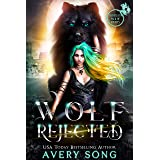 WOLF REJECTED: A Paranormal Shifter Romance (Aurelia's Pack Of Misfits Book 1) (English Edition)