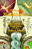 THE COMPLETE MAHABHARATA SABHA PARVA AND VANA PARVA VOL 2 (English Edition)