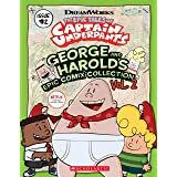 George and Harold's Epic Comix Collection Vol. 2 (The Epic Tales of Captain Underpants TV)
