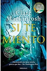 Si te miento (Spanish Edition) Kindle Edition