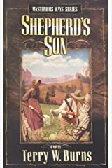 Shepherd's Son (Mysterious Ways Series Book 3) Kindle Edition