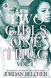 Two Girls One Thug Vol. 1 (English Edition)