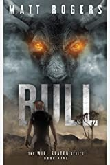 Bull: A Will Slater Thriller (Will Slater Series Book 5) Kindle Edition