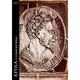Attila. Il Flagello di Dio (Historia Romana Vol. 7)