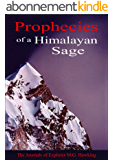 Prophecies of a Himalayan Sage, The Journals of Explorer M.G. Hawking (English Edition)