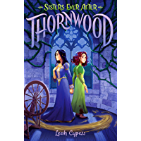 Thornwood (Sisters Ever After Book 1) (English Edition)