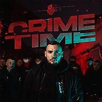 Crime Time [Explicit]