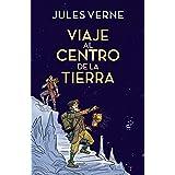 Viaje al centro de la Tierra (Colección Alfaguara Clásicos)