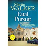 Fatal Pursuit: Bruno chases the most beautiful car ever made, one that some would kill for (The Dordogne Mysteries Book 9) (E