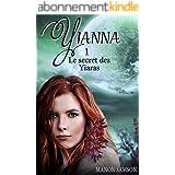 Yianna - Le secret des Yiaras: tome 1