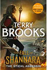 The Stiehl Assassin: Book Three of the Fall of Shannara Kindle Edition