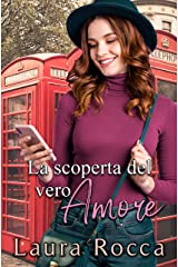 La scoperta del vero Amore (Falling In Love Vol. 1) (Italian Edition) Versión Kindle