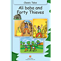 Ali Baba and Forty Thieves (Fully Illustrated)