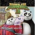 Kung Fu Panda 3. Un refugio secreto (Dreamworks. Kung Fu Panda)