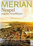 MERIAN Neapel & Amalfiküste 09/19 (MERIAN Hefte)