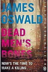 Dead Men's Bones: Inspector McLean 4 (Inspector Mclean Mystery) Kindle Edition