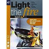 Light the Fire. Con volume, extension, CD e Extrakit - Openbook [Lingua inglese]