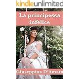 La principessa infelice (Le favole dentro la borsa Vol. 4)