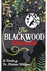 The Blackwood Crusade Kindle Edition