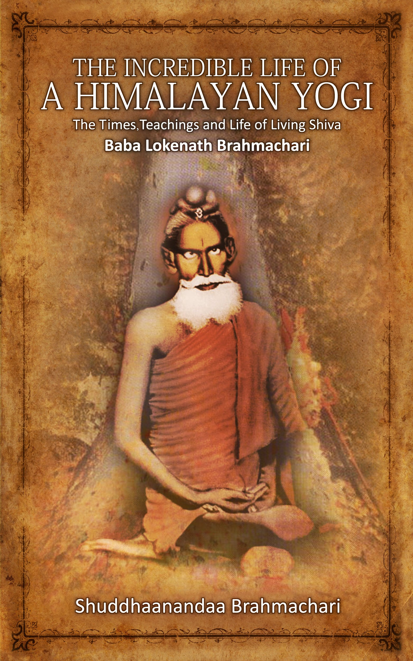 Apprenticed To A Himalayan Master A Yogis Autobiography Pdf