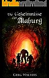 Die Geheimnisse der Alaburg (Alaburg 1/7) (Die Farbseher Saga 1) (German Edition)