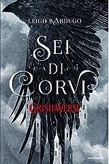 GrishaVerse - Sei di corvi Formato Kindle