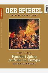 DER SPIEGEL EDITION GESCHICHTE 2/2017: Hundert Jahre Aufruhr in Europa Broschiert