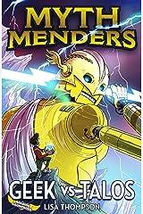 Geek vs Talos (Myth Menders Book 3) Kindle Edition