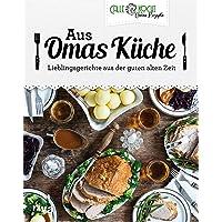 Aus Omas Küche: Lieblingsgerichte aus der guten alten Zeit. Klassiker der deutschen Küche mit CALLEkocht zu Hause…