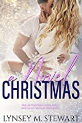 A Novel Christmas: A Friends to Lovers / Christmas Themed Contemporary Romance Kindle Edition