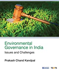 Environmental Governance in India: Issues and Challenges