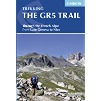 The GR5 Trail: Through the French Alps from Lake Geneva to Nice (Cicerone Guides) (English Edition)