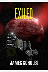 Exiled: A Sci-fi Adventure Thriller Kindle Edition