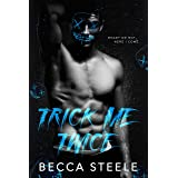 Trick Me Twice: An Enemies to Lovers High School Bully Romance (English Edition)