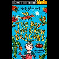 The Boy Who Grew Dragons (The Boy Who Grew Dragons 1) (English Edition)