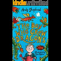 The Boy Who Grew Dragons (The Boy Who Grew Dragons 1)