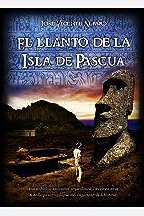 El llanto de la Isla de Pascua Versión Kindle