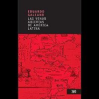 Las venas abiertas de América Latina (Spanish Edition)