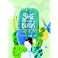 She Heard the Birds: The Story of Florence Merriam Bailey (English Edition)