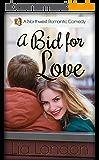 A Bid for Love (Northwest Romantic Comedy Book 4) (English Edition)