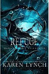 Refuge (Relentless Tome 2) (Relentless French) Format Kindle