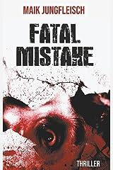 Fatal Mistake Kindle Ausgabe