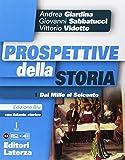 Prospettive della storia. Ediz. blu. Per le scuole superiori. Con e-book. Con espansione online. Con Libro: Atlante…