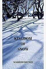 Kingdom of Snow Kindle Edition