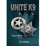 Unité K9 Green River Tome 4