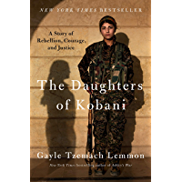 The Daughters of Kobani: A Story of Rebellion, Courage, and Justice (English Edition)